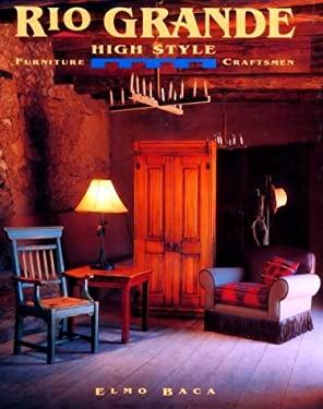 Rio Grande High Style Furniture Craftsmen 9780879056216