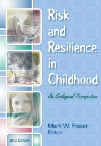 Risk and Resilience in Childhood: An Ecological Perspective 9780871013569