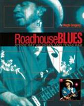 Roadhouse Blues: Stevie Ray Vaughan and Texas R&B 3919574