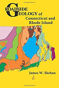 Roadside Geology of Connecticut and Rhode Island 9780878425471