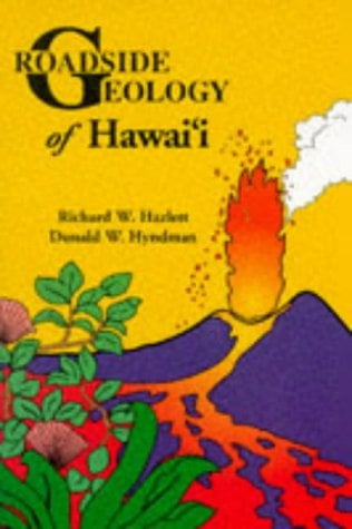 Roadside Geology of Hawai'i 9780878423446