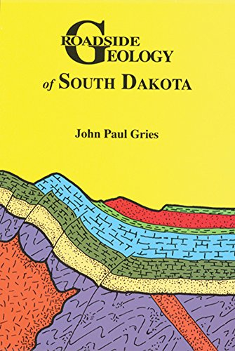 Roadside Geology of South Dakota 9780878423385