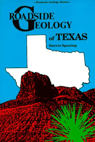 Roadside Geology of Texas 9780878422654