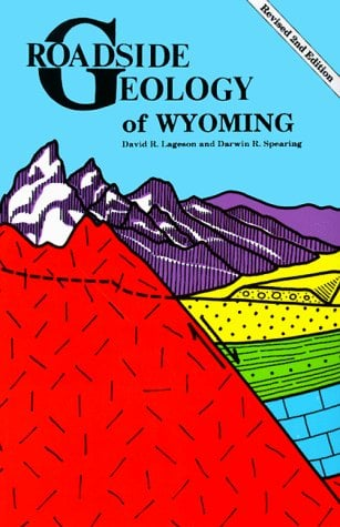 Roadside Geology of Wyoming 9780878422166