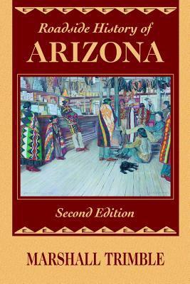 Roadside History of Arizona 9780878424719