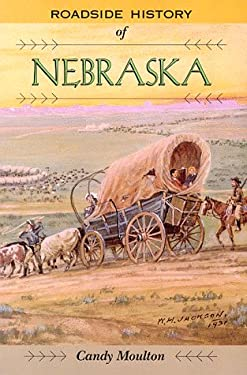 Roadside History of Nebraska