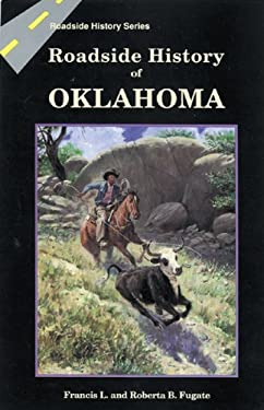 Roadside History of Oklahoma 9780878422722