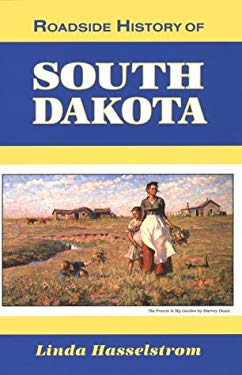 Roadside History of South Dakota