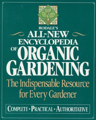 Rodale's All-New Encyclopedia of Organic 9780875965994