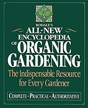 Rodale's All-New Encyclopedia of Organic