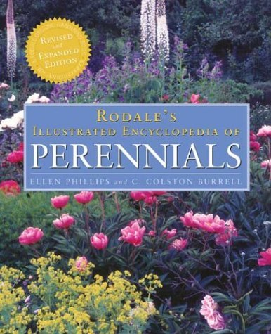 Rodale's Illustrated Encyclopedia of Perennials: 10th Anniversary Revised and Expanded Edition 9780875968995