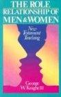 Role Relationship of Men & Women: New Testament Teaching