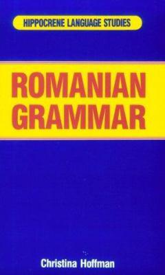 Romanian Grammar 9780870528927