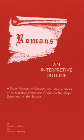 Romans an Interpretive Outline 9780875524436
