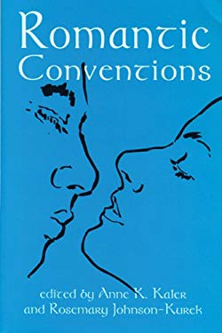 Romantic Conventions 9780879727772