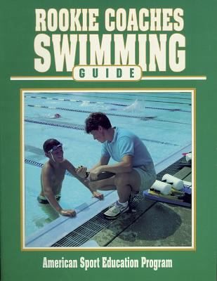 Rookie Coaches Swimming Guide 9780873226455