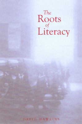 Roots of Literacy 9780870815959