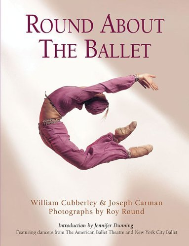 Round about the Ballet 9780879103118