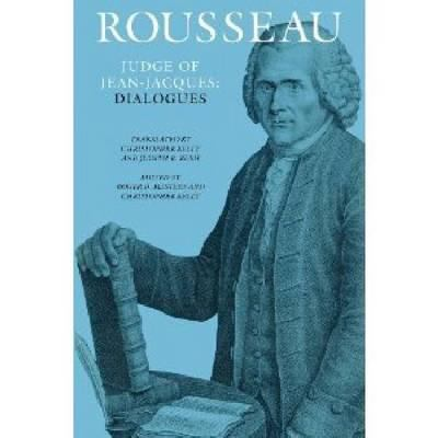Rousseau, Judge of Jean-Jacques: Dialogues 9780874514957