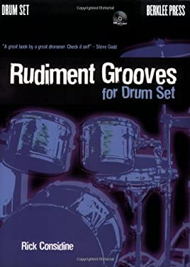 Rudiment Grooves for Drum Set [With CD] 9780876390092