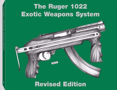 Ruger 1022 Exotic Weapons System 9780873645140