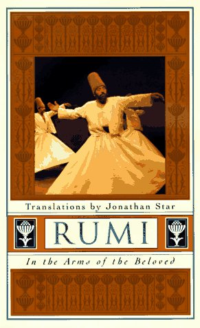 Rumi: In the Arms of the Beloved 9780874778946