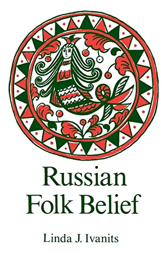 Russian Folk Belief 9780873328890