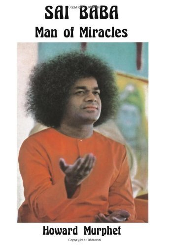Sai Baba: Man of Miracles 9780877283355