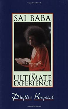 Sai Baba: The Ultimate Experience 9780877287940