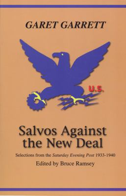 Salvos Against the New Deal 9780870044250