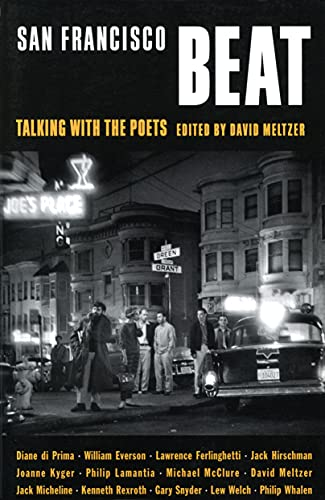 San Francisco Beat: Talking with the Poets 9780872863798
