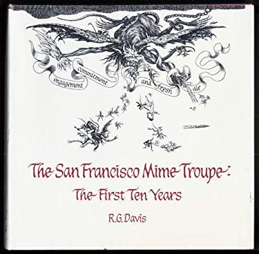 San Francisco Mime Troup: First Ten Years