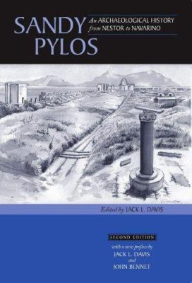 Sandy Pylos: An Archaeological History from Nestor to Navarino 9780876619612