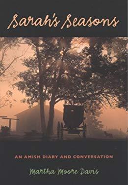 Sarah's Seasons: An Amish Diary and Conversation 9780877457428