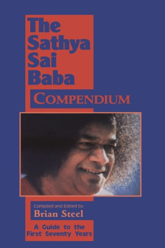Sathya Sai Baba Compendium: A Guide to the First Seventy Years 9780877288848