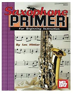 Saxophone Primer 9780871663740