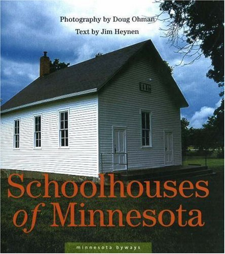 Schoolhouses of Minnesota 9780873515481