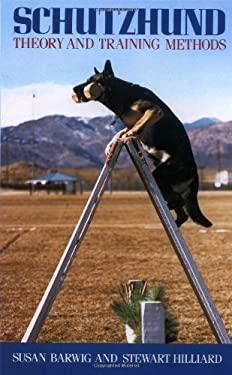 Schutzhund: Theory and Training Methods 9780876057315