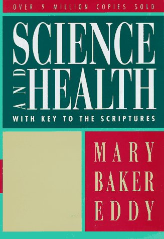 Science and Health: With Key to the Scriptures 9780879520380