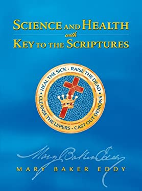 Science and Health: With Key to the Scriptures 9780879523060
