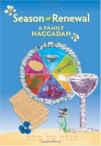 Season of Renewal: A Family Haggadah 9780874417449