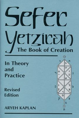 Sefer Yetzirah: The Book of Creation 9780877288558