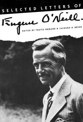 Selected Letters of Eugene O'Neill 9780879101817