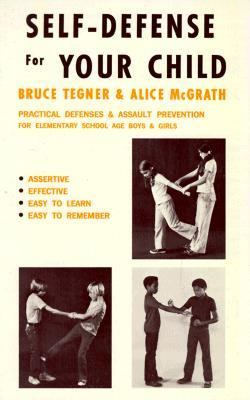 Self-Defense for Your Child 9780874070248
