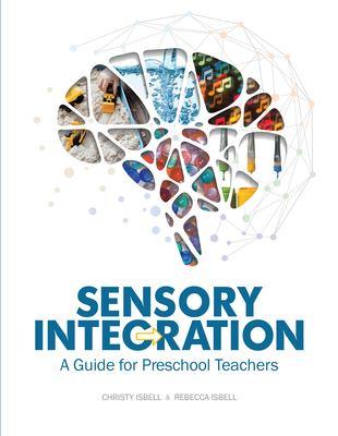 Sensory Integration: A Guide for Preschool Teachers 9780876590607