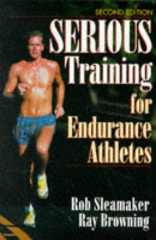 Serious Training for Endurance Athletes 2nd 9780873226448