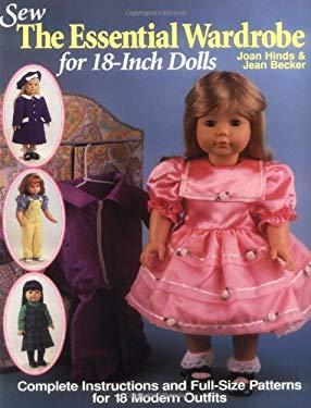 Sew the Essential Wardrobe for 18-Inch Dolls 9780873415460