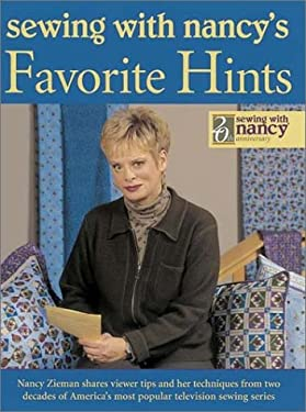 Sewing with Nancy's Favorite Hints 9780873494472