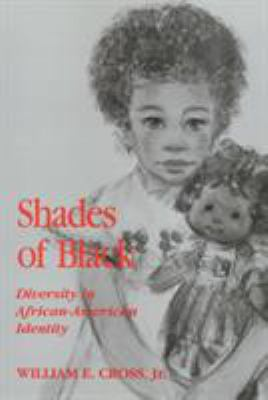 Shades of Black: Diversity in African American Identity 9780877229490