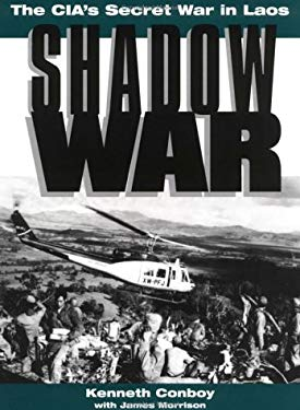 Shadow War: The CIA's Secret War in Laos 9780873648257